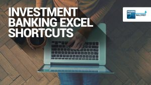 Excel Shortcuts Investment Banking: Quick Tips