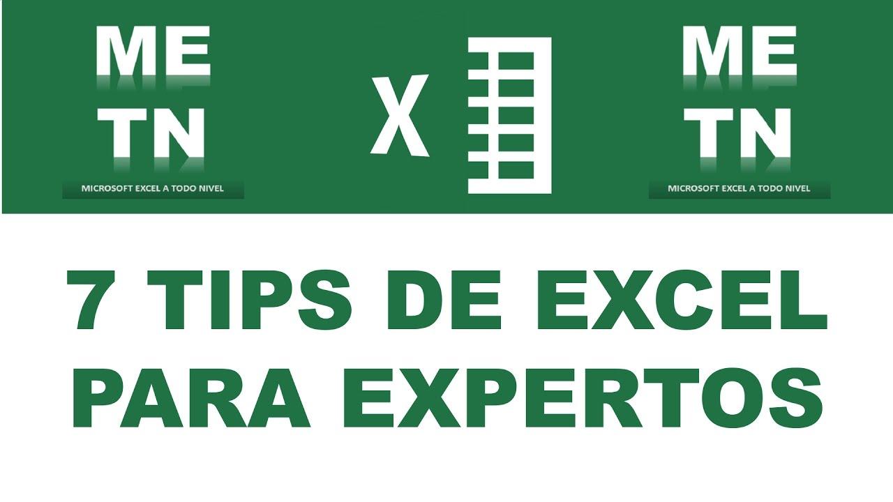 7 Tips para trabajar en Excel como los expertos