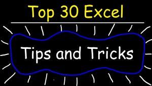 Top 30 Excel 2016 Tips, Tricks, Shortcuts, Functions & Formulas