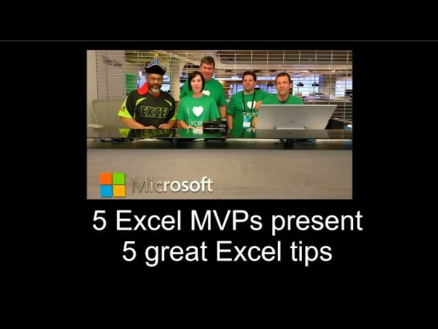 5 Great Excel tips present by 5 MVPs