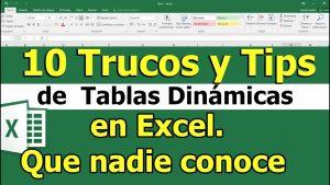 10 Trucos y Tips de  Tablas Dinámicas en Excel. Que nadie conoce