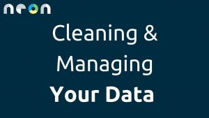 Cleaning and Managing Your Data: Excel Tips and Tricks