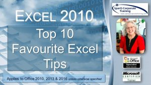 Excel 2010 – Top 10 Favourite Excel Tips