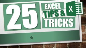 Top 25 Excel Tricks and Tips