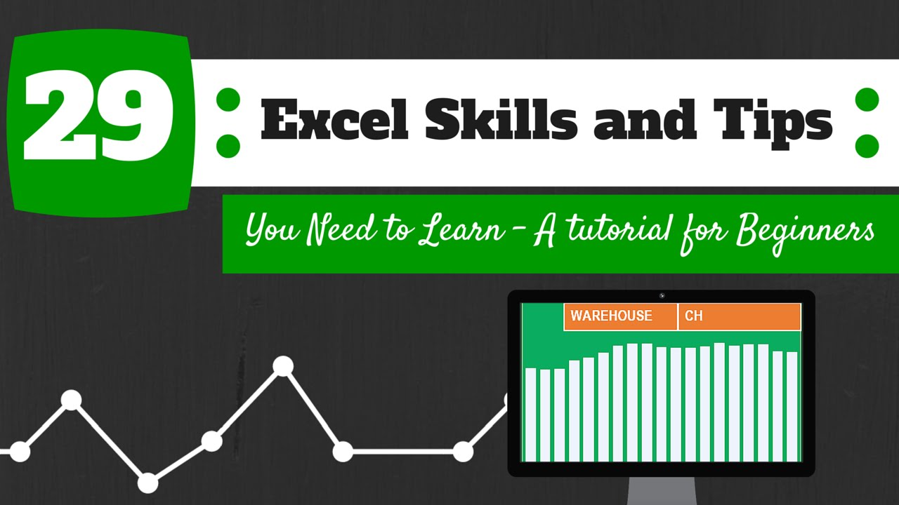 29 Excel Skills And Tips You Need to Learn – A Tutorial For Beginners
