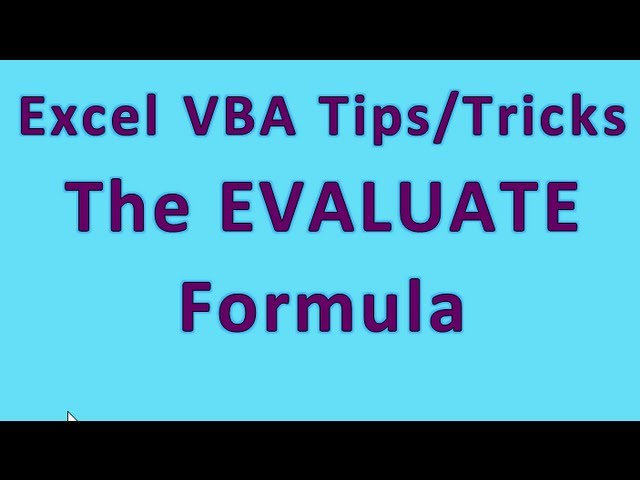 Excel VBA Tips n Tricks #3 Most powerful function in Excel Visual Basic – The EVALUATE Formula