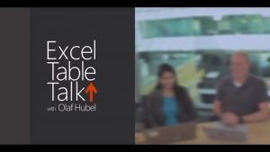 Excel Tips and Tricks – Episode 4  – Excel Table Talk
