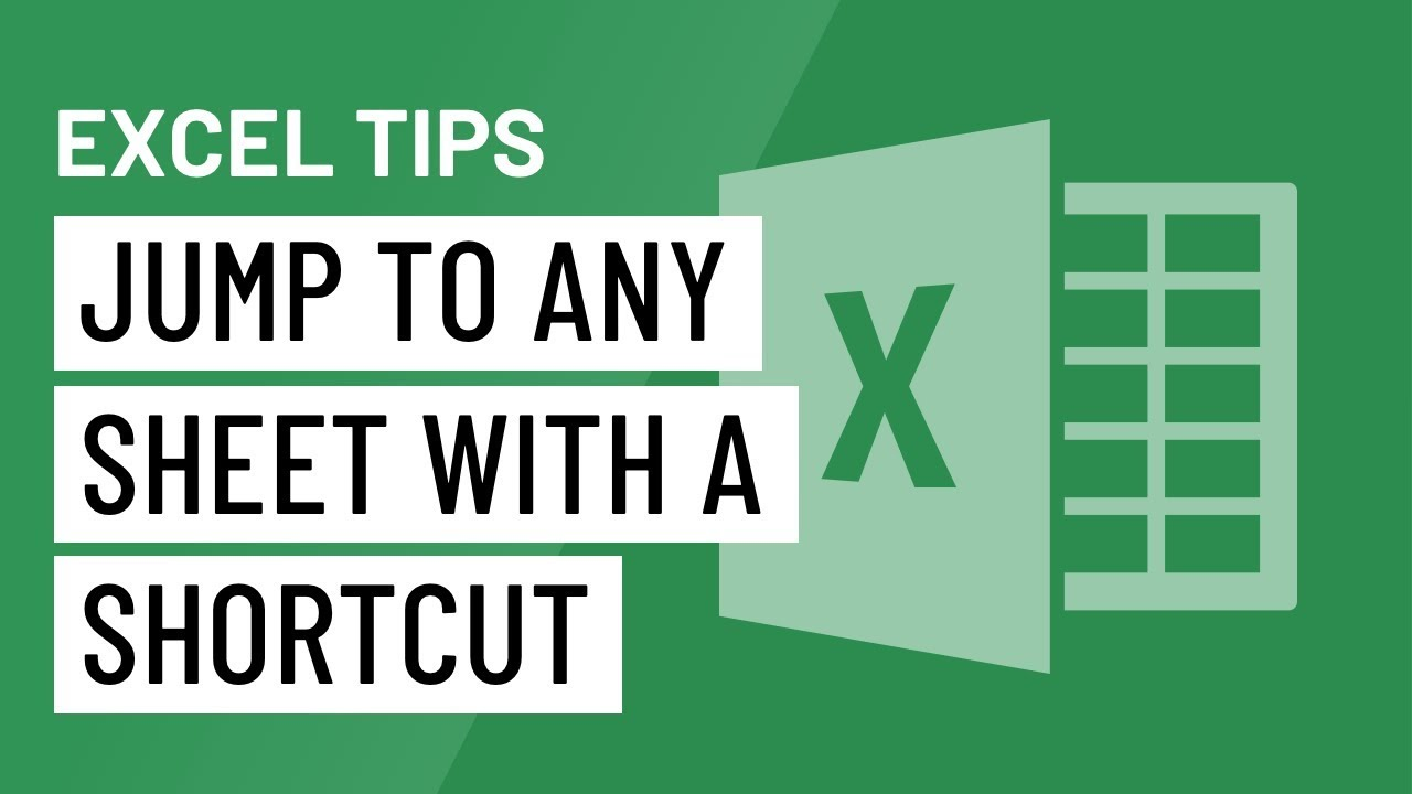 Excel Quick Tip: Jump to Any Sheet with a Shortcut