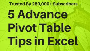 5 Advance Pivot Table Tips In Excel