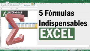 5 Fórmulas de Excel indispensables para tu Trabajo