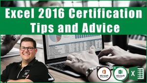 Excel 2016 Exam 77-727 – Certification Tips and Advice
