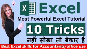 Excel advanced tutorial in Hindi | Most useful 10 excel tips and tricks for accountants & office