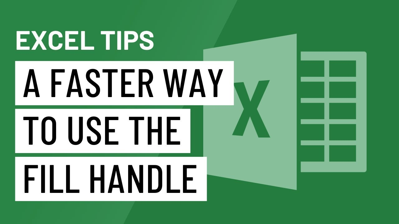 Excel Quick Tip: A Faster Way to Use the Fill Handle