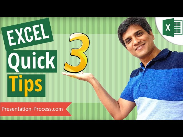 Three Quick Tips in Excel (Save Time with Lesser Known Tricks)