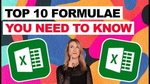 Top 10 Excel Formulae You Need to Know (Tips and Tricks)
