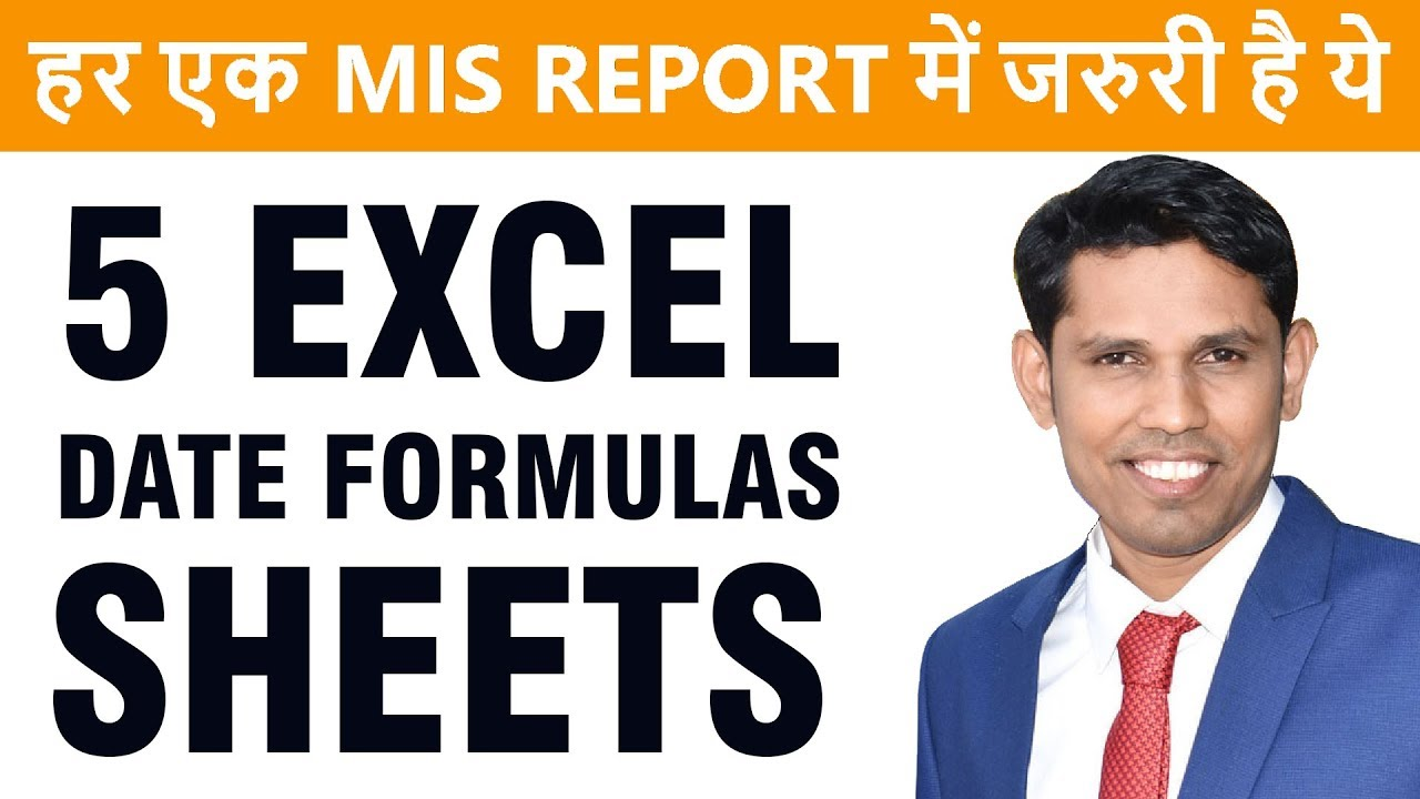 99% Excel MIS Reports need these Date formulas of excel