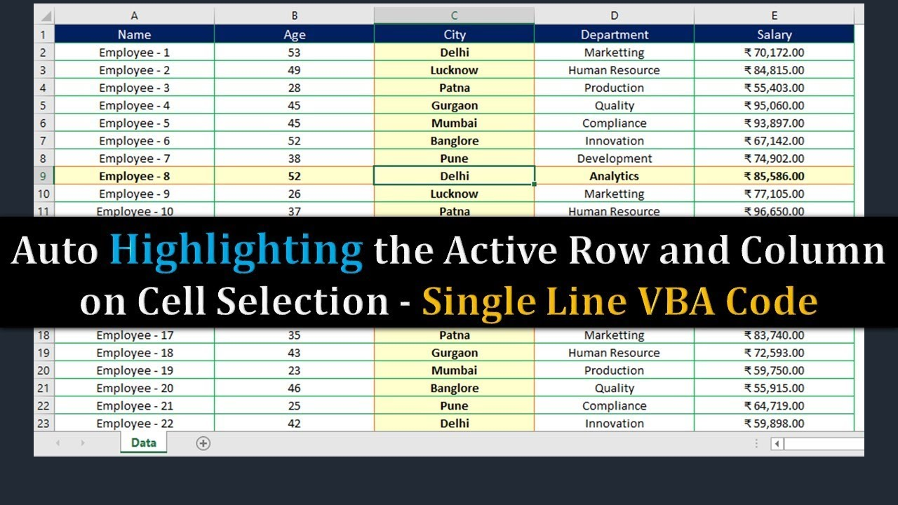 Auto Highlighting the Active Row and Column on Cell Selection – Excel Tips