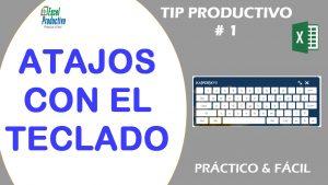 17 Atajos con el teclado en Excel. Trucos y Tips de Excel que debes saber.