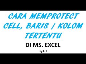 Cara Memprotect Cell, Baris atau Kolom di Excel || Tips dan Trik Excel #geminitube