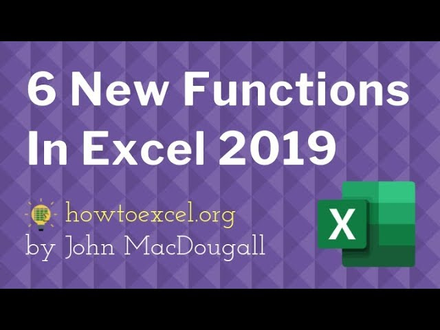6 New Functions In Excel 2019 You Need To Learn