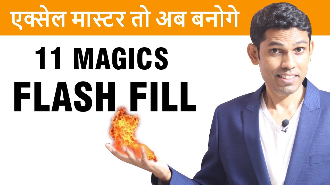 11 Excel tips to use Flash fill for excel lovers