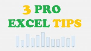 3 Pro Excel Tips You Need To Know