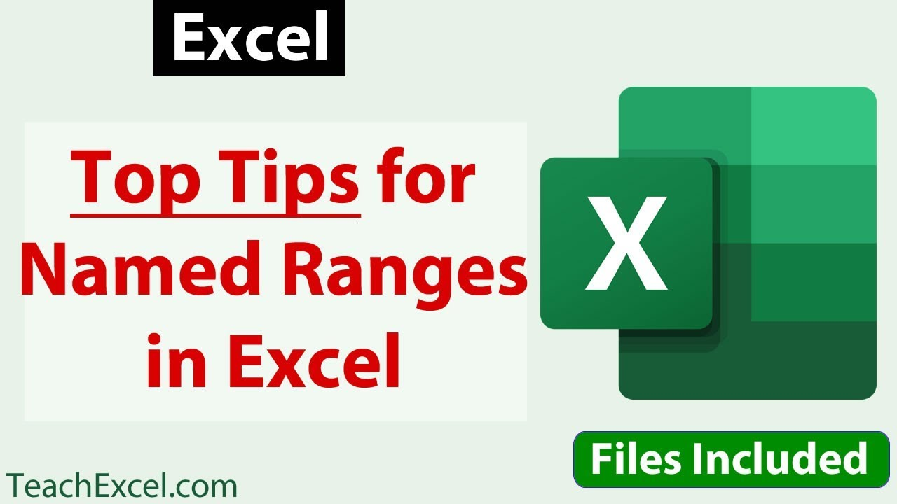 Top Tips for Using Named Ranges in Excel