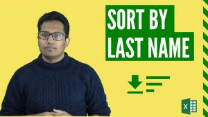 How to Sort by Last Name in Excel (3 Easy Ways)