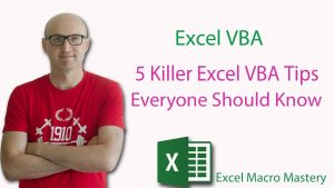 5 Killer Excel VBA Tips Everyone Should Know