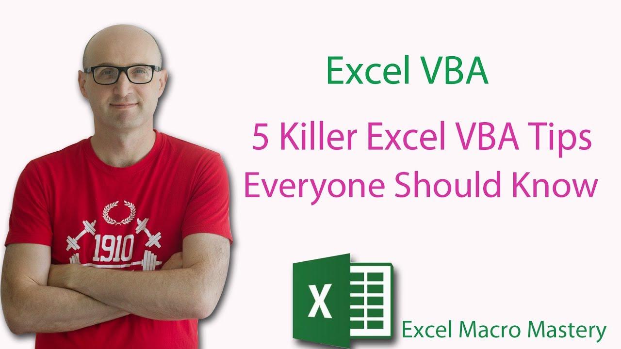 5 Killer Excel VBA Tips Everyone Should Know