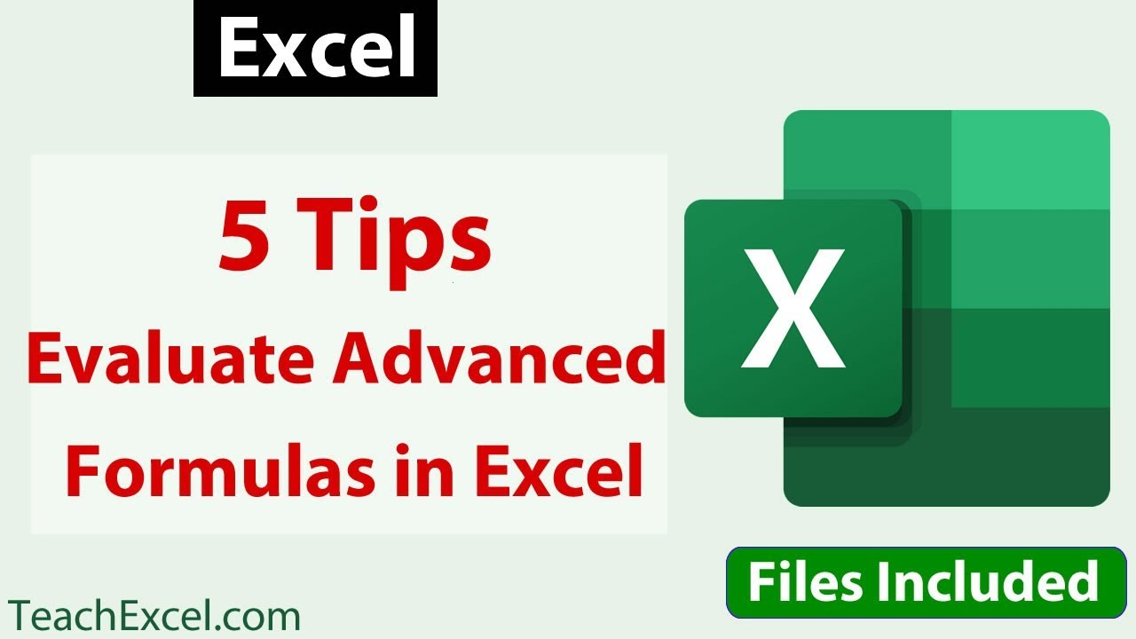 5 Tips for Evaluating Complex Formulas in Excel