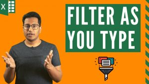 Dynamic Filter in Excel – Filter As You Type (with & without VBA)