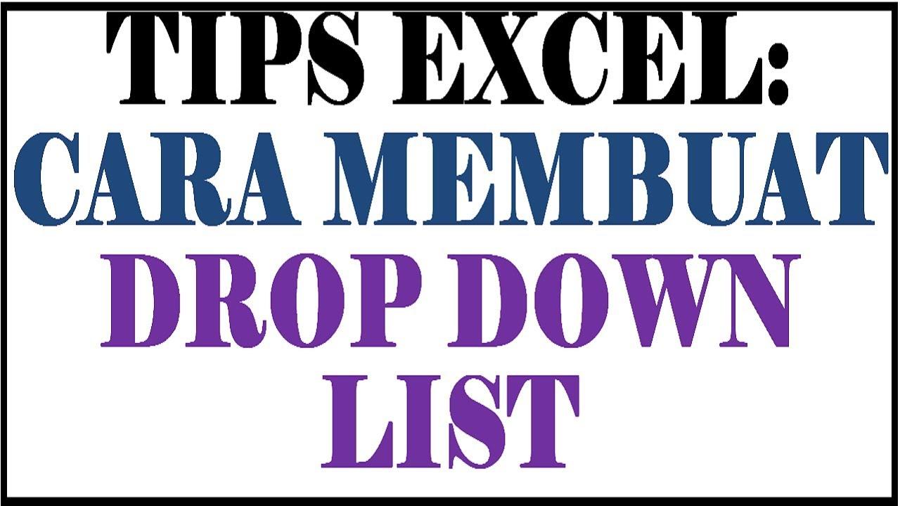Cara Membuat Drop Down List Otomatis di Excel || Tips Excel