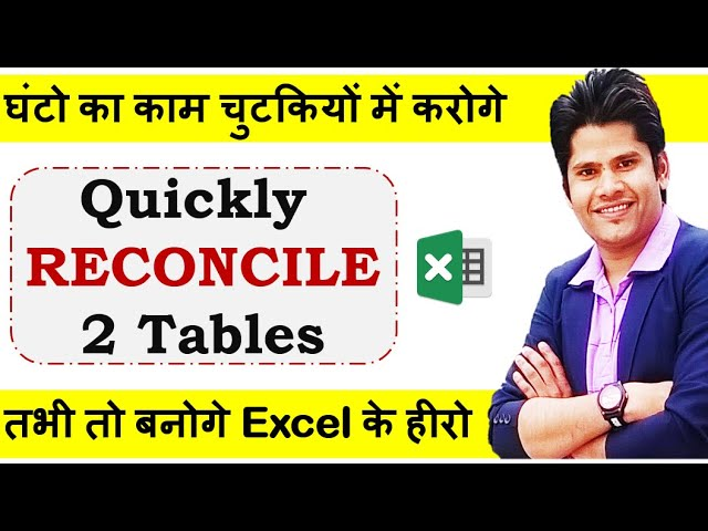 Quickly Reconcile Two Tables and Highlight Differences in Excel