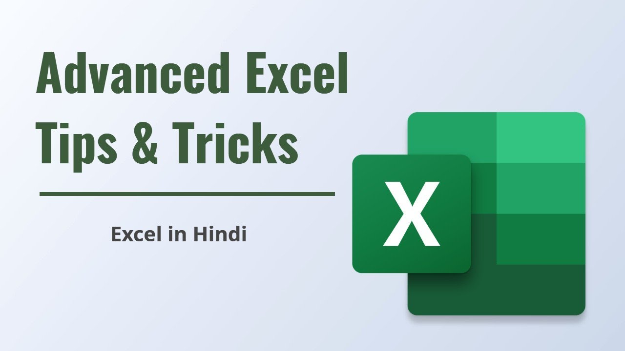 Advanced Excel Tips & Tricks | Excel in Hindi