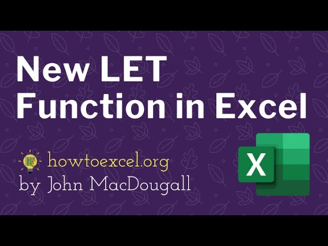 Brand New LET Function in Excel!