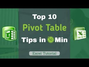 Pivot Table Tips – Top 10 Tips in 10 Min | Excel Tutorial 2020
