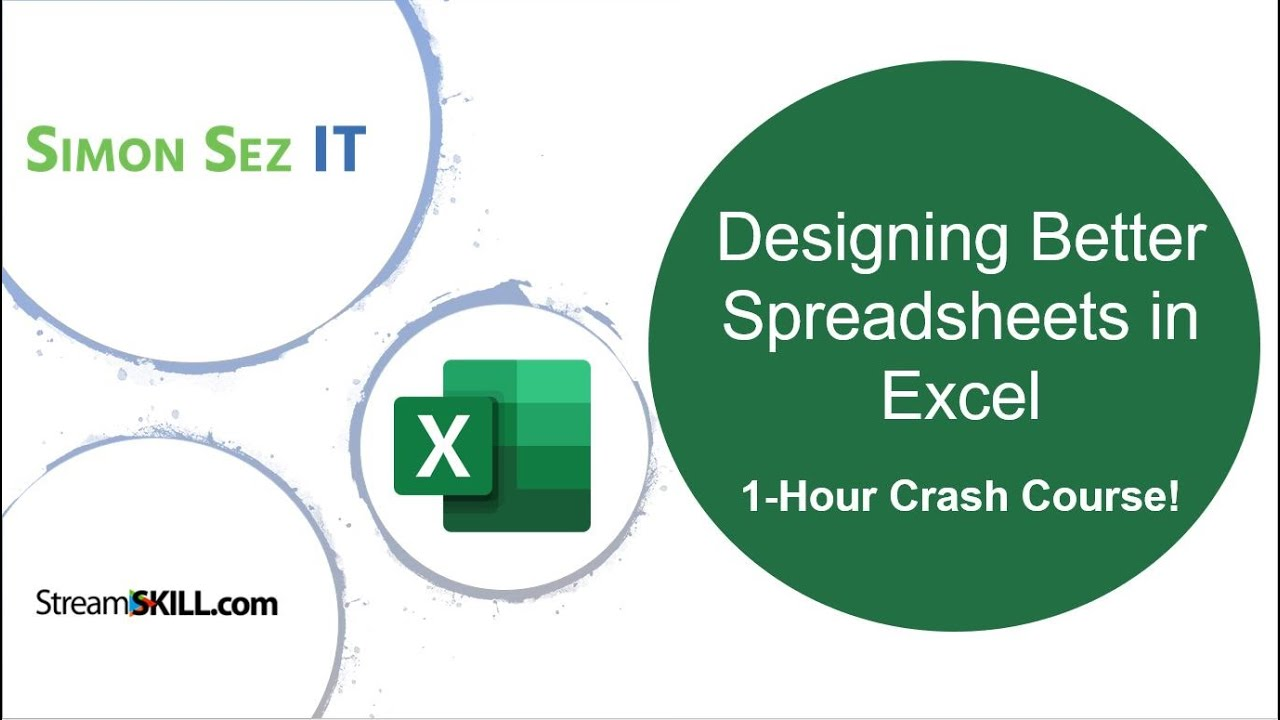 Excel Tips & Tricks: Designing Better Spreadsheets – 1-hour Excel Tutorial