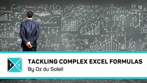 Tackling Complex Formulas in Excel – Excel Tips and Tricks
