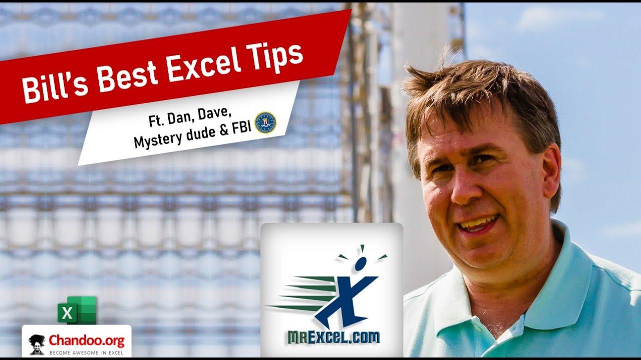 Bill Jelen – MrExcel's Best Excel Tips (including a secret tip from FBI 😮)