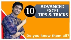 Top 10 Advanced Excel Tips and Tricks