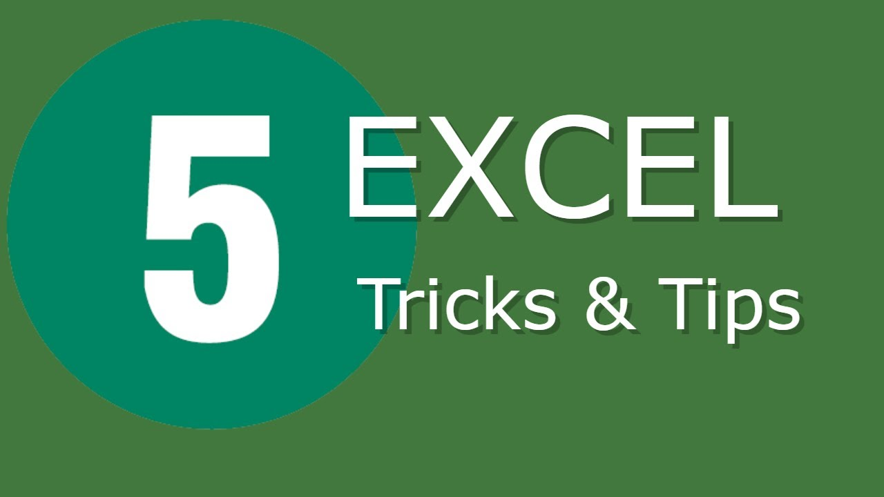 Best 5 Excel Tricks and Tips in 2020 – Every Excel User Must Know