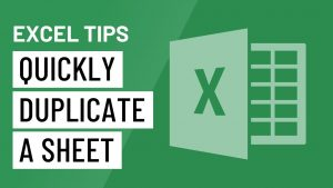 Excel Quick Tip: How to Quickly Duplicate a Sheet