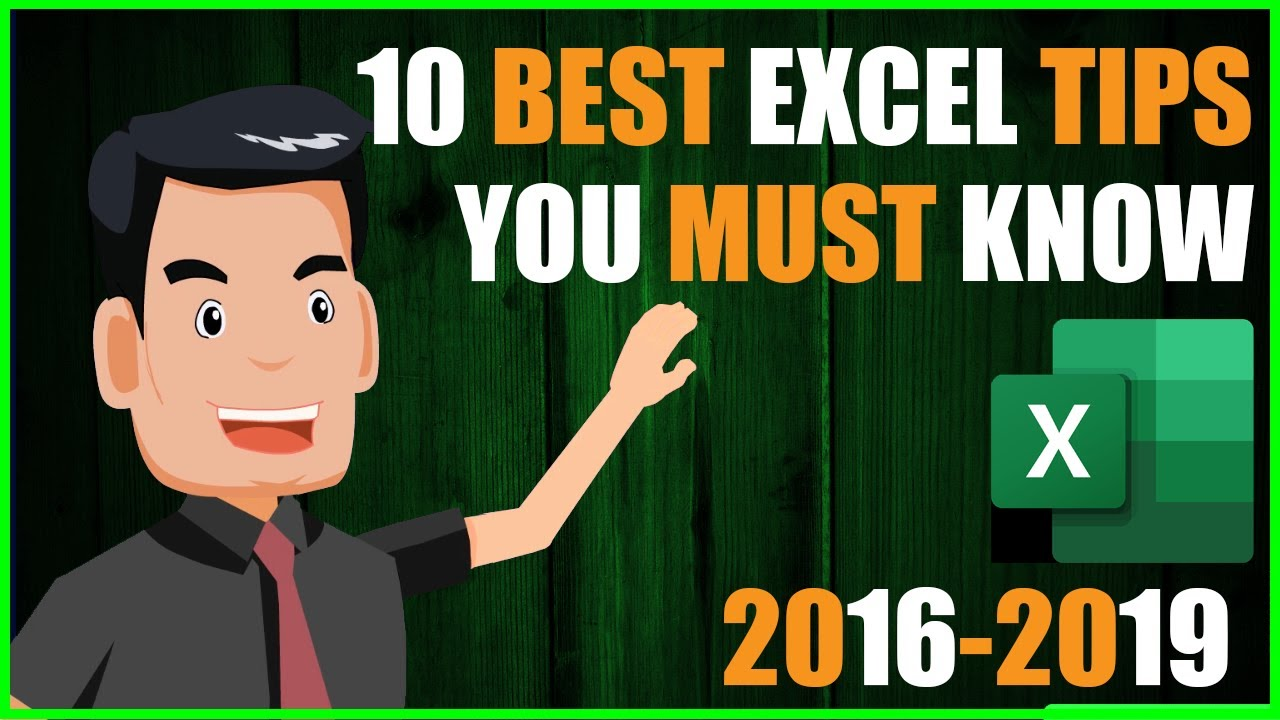 BEST EXCEL TIPS YOU MUST KNOW-2016-2019 (Office 365)-PART 1