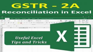 GSTR 2A Reconciliation in Excel | Excel Tips and Tricks