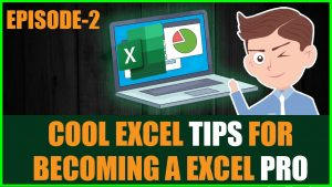 TOP EXCEL TIPS AND TRICKS YOU MUST KNOW- PART 2