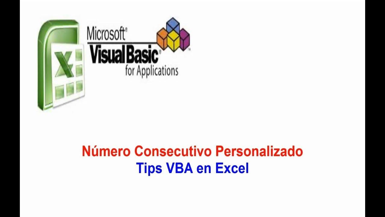 Número Consecutivo Personalizado Tips VBA en Excel