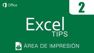 EXCEL TIPS #2 | Área de impresión
