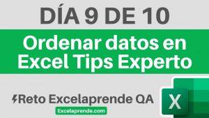 ⚡ Reto Excelaprende QA Día 9 de 10 |Ordenar datos en Excel Tips Experto | ExcelAprende