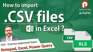 How to Import CSV files into Excel | Excel Tips in Tamil | Prabas MS Office